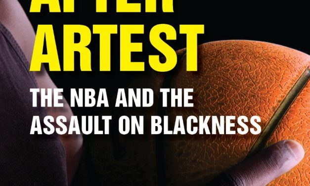 Book Review: After Artest – The NBA and the Assault on Blackness