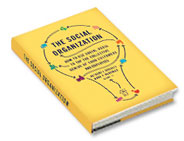 Book Review: The Social Organization: How to Use Social Media to Tap the Collective Genius of Your Customers and Employees