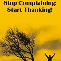 Book Review: Stop Complaining: Start Thanking