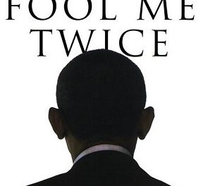 Book Review: Fool Me Twice: Obama's Shocking Plans for the Next Four Years Exposed