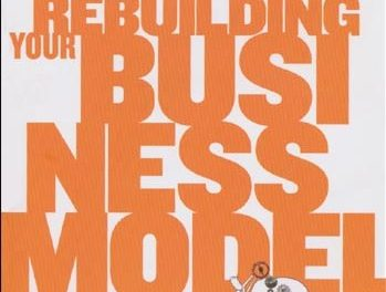 Book Review: Harvard Business Review: Rebuilding Your Business Model