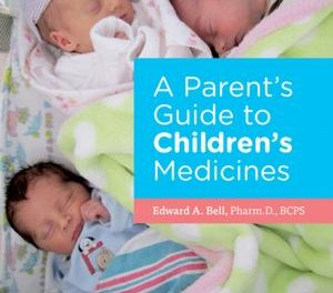 Book Review: A Parent's Guide to Children's Medicines