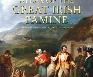 Book Review: Atlas of the Great Irish Famine