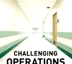 Book Review: Challenging Operations: Medical Reform and Resistance in Surgery