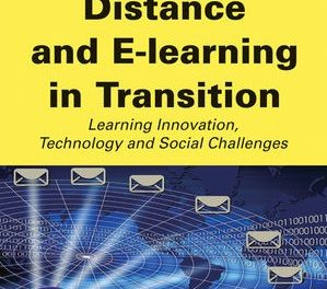 Book Review: Distance and E-Learning in Transition:  Learning Innovation, Technology and Social Challenges