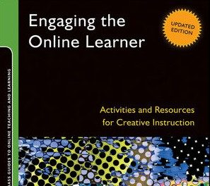 Book Review: Engaging the Online Learner: Activities and Resources for Creative Instruction