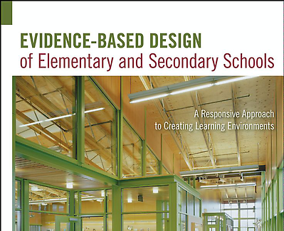 Book Review: Evidence-Based Design of Elementary and Secondary Schools