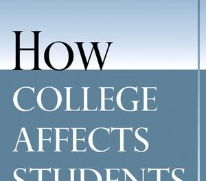 Book Review:  How College Affects Students, Volume 2 – A Third Decade of Research
