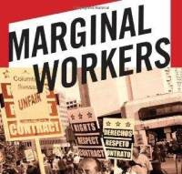 Book Review: Marginal Workers – How Legal Fault Lines Divide Workers and Leave Them without Protection