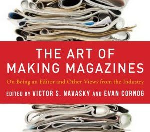 Book Review: The Art of Making Magazines: On Being an Editor and Other Views from the Industry