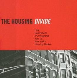 Book Review: The Housing Divide: How Generations of Immigrants Fare in New York's Housing Market