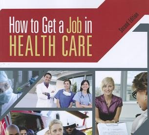 Book Review: How to Get a Job in Health Care