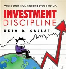 Book Review: Investment Discipline – Making Errors is OK, Repeating Errors Is Not OK