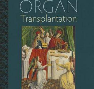 Book Review: A History of Organ Transplantation