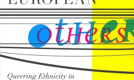 Book Review: European Others – Queering Ethnicity in Postnational Europe