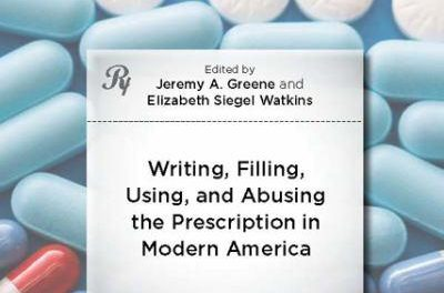 Book Review: Prescribed – Writing, Filling Using and Abusing the Prescription in Modern America