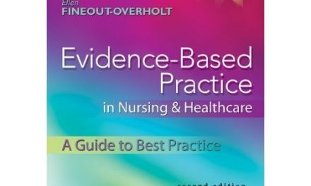 Book Review: Evidence-Based Practice in Nursing and Healthcare: A Guide to Best Practice, 2nd edition