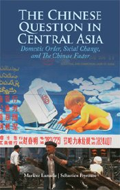 Book Review: The Chinese Question in Central Asia : Domestic Order, Social Change, and the Chinese Factor