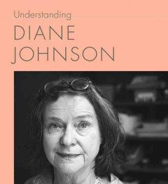 Book Review: Understanding Diane Johnson