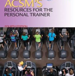 Book Review: ACSM's Resources for the Personal Trainer, 4th edition