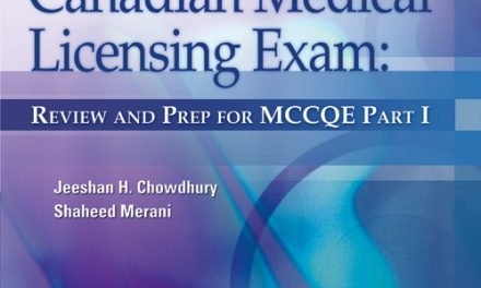 Book Review: Essentials for the Canadian Medical Licensing Exam – Review and Prep   For the Medical Council of Canada Qualifying Exam (MCCQE) Part I