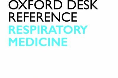 Book Review: Oxford Desk Reference: Respiratory Medicine