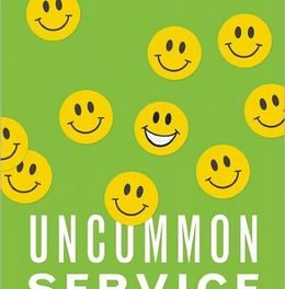 Book Review: Uncommon Service – How to Win by Putting Customers at the Core of Your Business