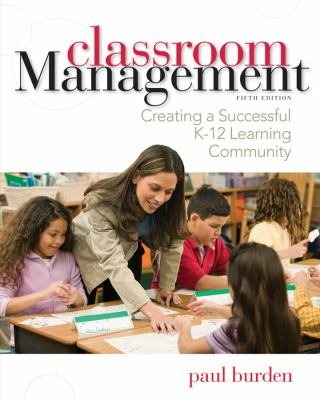 Book Review: Classroom Management: Creating a Successful K-12 Learning Community – 5th edition