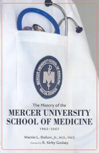 Book Review: The History of the Mercer University School of Medicine, 1965-2007