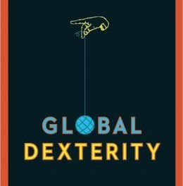 Book Review: Global Dexterity: How to Adapt Your Behavior across Cultures without Losing Yourself in the Process