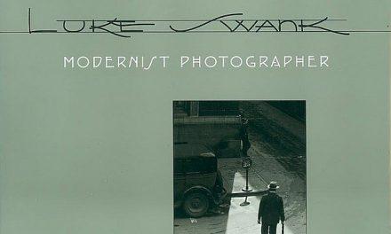 Book Review: Luke Swank: Modernist Photographer