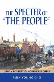 """Book Review: The Specter of """"The People"""": Urban Poverty in Northeast China"""
