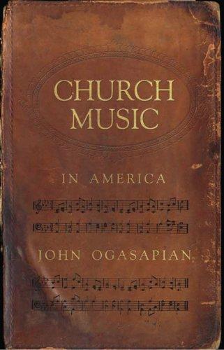 Book Review: Church Music in America: 1620-2000