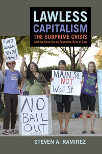 Book Review: Lawless Capitalism: The Subprime Crisis and the Case for an Economic Rule of Law