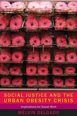 Book Review: Social Justice and the Urban Obesity Crisis: Implications for Social Work