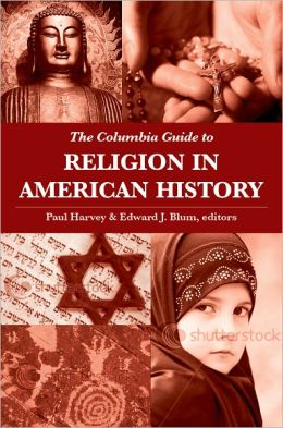 Book Review: The Columbia Guide to Religion in American History