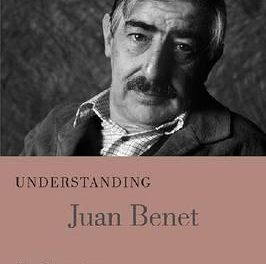 Book Review: Understanding Juan Benet: New Perspectives