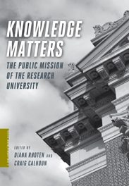 Book Review: Knowledge Matters: The Public Mission of the Research University