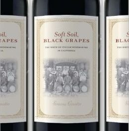 Book Review: Soft Soil, Black Grapes: The Birth of Italian Winemaking in California