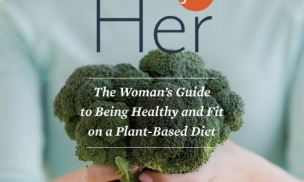 Book Review: Vegan for Her: The Woman's Guide to Being Healthy and Fit on a Plant-Based Diet