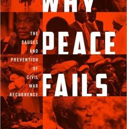 Book Review: Why Peace Fails: The Causes and Prevention of Civil War Recurrence