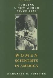 Book Review: Women Scientists in America: Forging a New World Since 1972