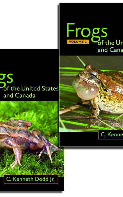 Book Review: Frogs of the United States and Canada – 2-volume set – 1st edition
