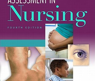 Book Review: Health Assessment in Nursing, with Lab Manual, 4th edition