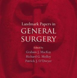 Book Review: Landmark Papers in General Surgery, 1st edition