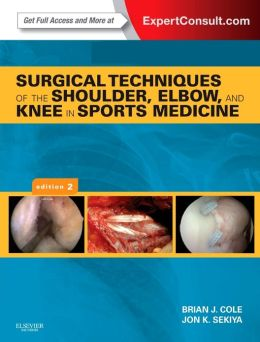 Book Review: Surgical Techniques of the Shoulder, Elbow, and Knee in Sports Medicine, 2nd edition
