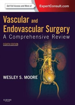 Book Review: Vascular and Endovascular Surgery: A Comprehensive Review, 8th edition