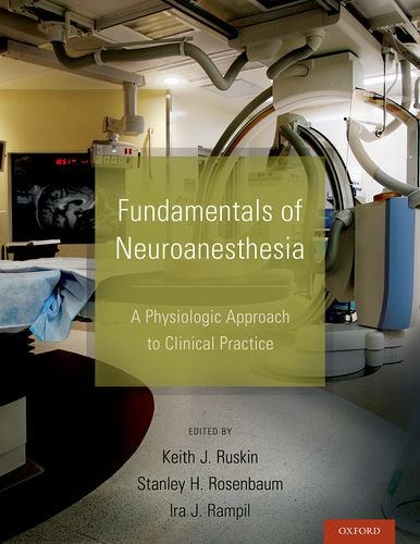 Book Review: Fundamentals of Neuroanesthesia: Physiological Approach to Clinical Practice