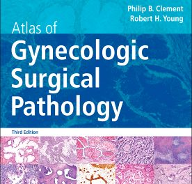 Book Review: Atlas of Gynecologic Surgical Pathology, 3rd edition