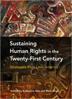 Book Review: Sustaining Human Rights in the Twenty-First Century:  Strategies from Latin America